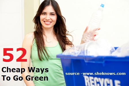 52 Cheap Ways To Go Green