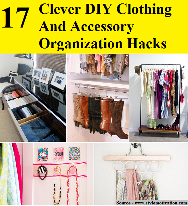 17 Clever DIY Clothing And Accessory Organization Hacks