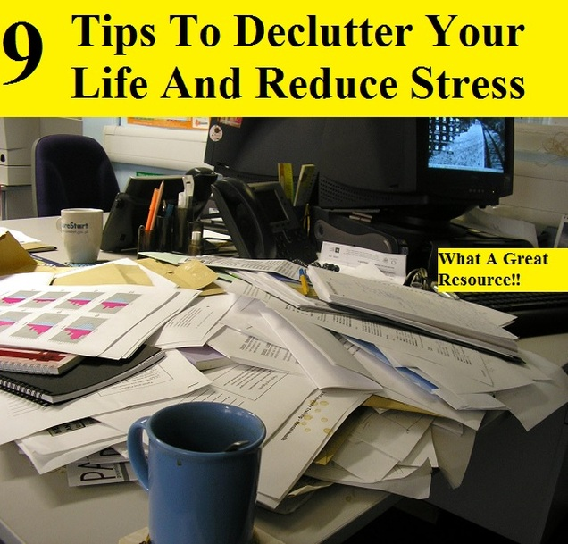 9 Tips To Declutter Your Life And Reduce Stress