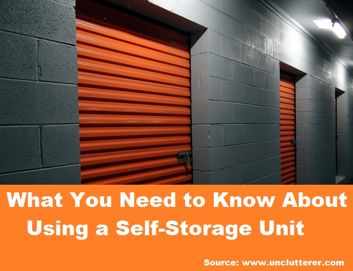 What You Need to Know About Using a Self-Storage Unit