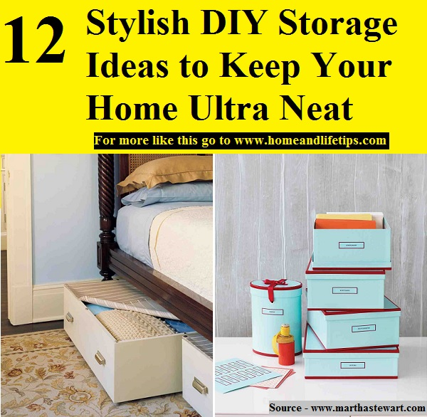 12 Stylish DIY Storage Ideas to Keep Your Home Ultra Neat
