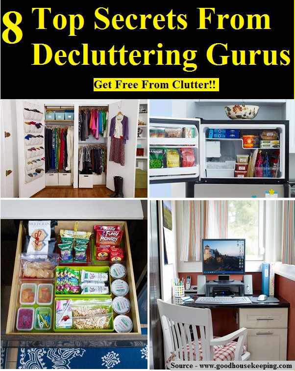 8 Top Secrets From Decluttering Gurus