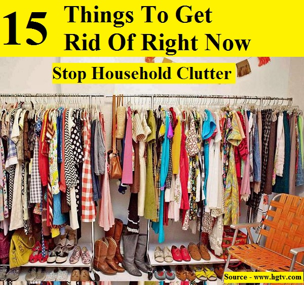 Stop household clutter 15 things to get rid of right now for How to get rid of clutter
