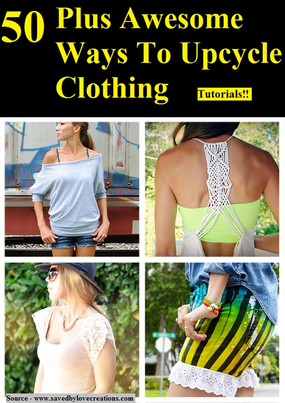 50 Plus Awesome Ways To Upcycle Clothing