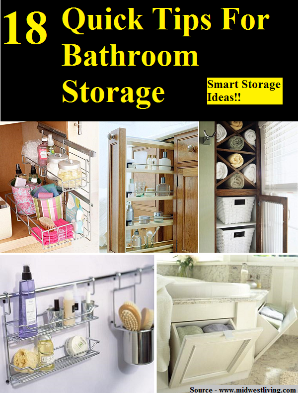 18 Quick Tips For Bathroom Storage