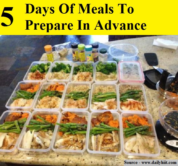5 Days Of Meals To Prepare In Advance