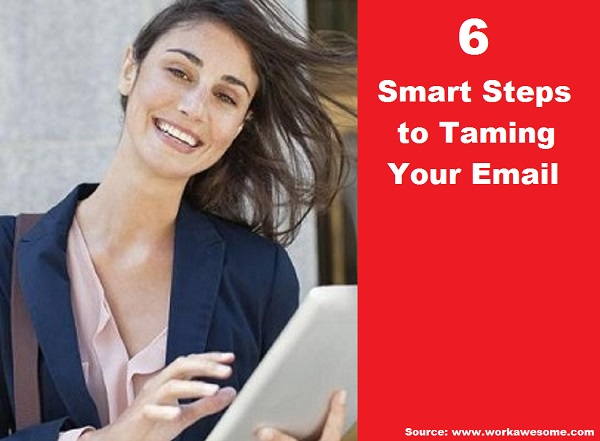 6 Smart Steps to Taming Your Email