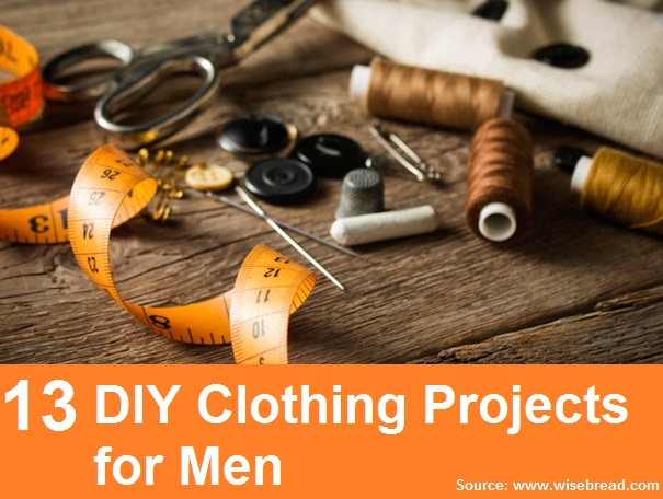 13 DIY Clothing Projects for Men