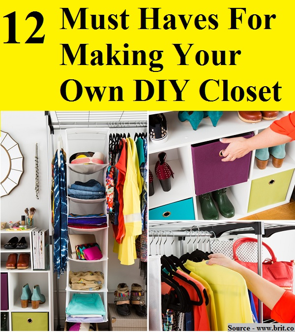 12 Must Haves For Making Your Own DIY Closet
