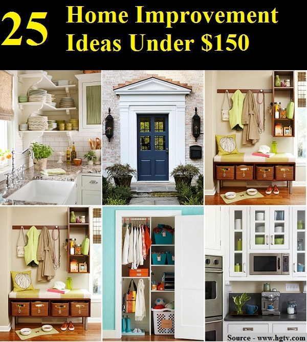 25 Home Improvement Ideas Under $150 - HOME and LIFE TIPS