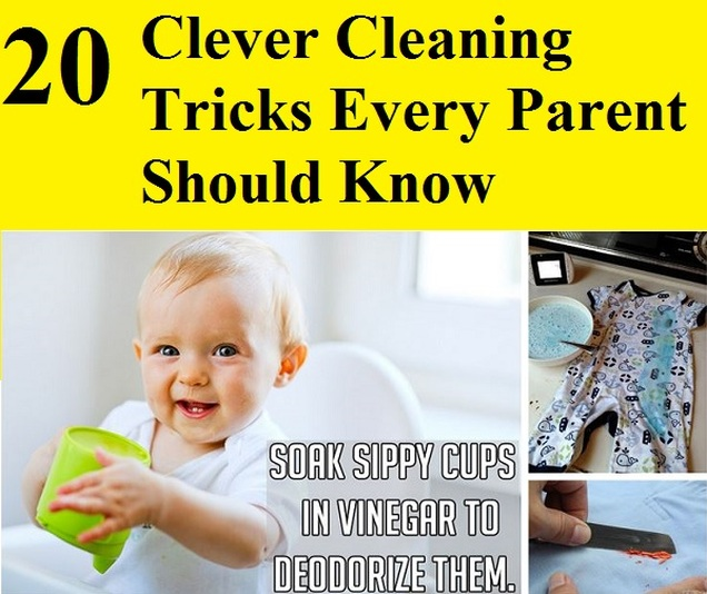 20 Clever Cleaning Tricks Every Parent Should Know