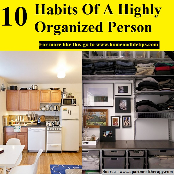 10 Habits Of A Highly Organized Person