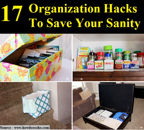 17 Organization Hacks To Save Your Sanity