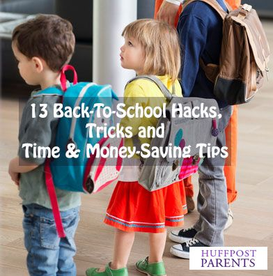 13 Back-to-School Hacks Tricks and Time and Money-Saving Tips