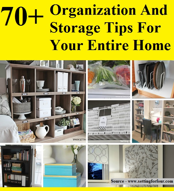 70+ Organization And Storage Tips For Your Entire Home