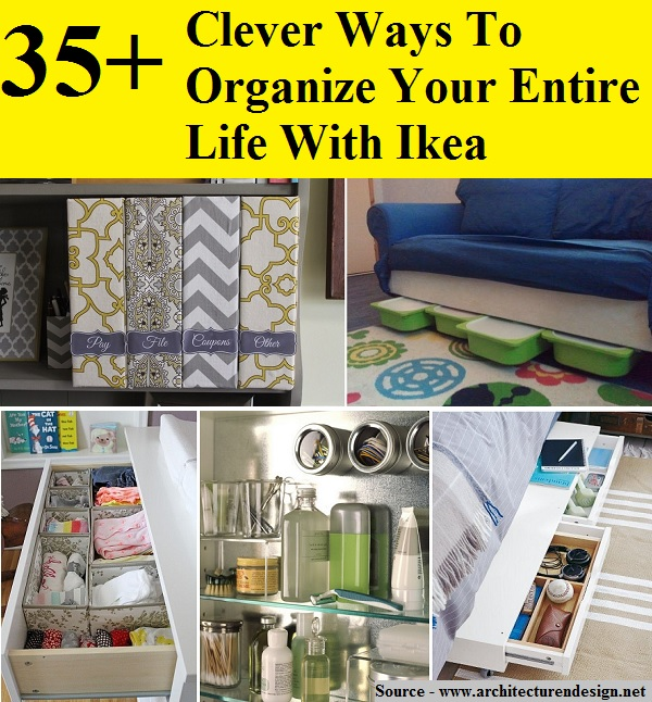 35+ Clever Ways To Organize Your Entire Life With Ikea