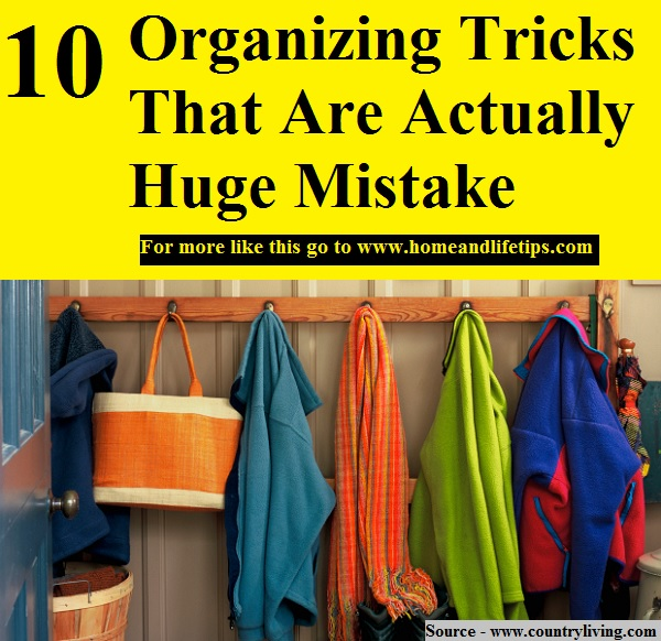10 Organizing Tricks That Are Actually Huge Mistakes