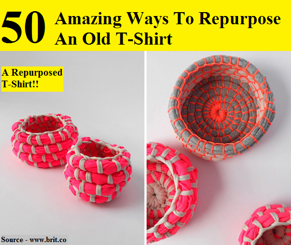 50 Amazing Ways To Repurpose An Old T-Shirt
