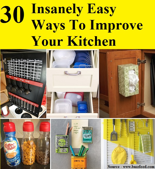 30 Insanely Easy Ways To Improve Your Kitchen