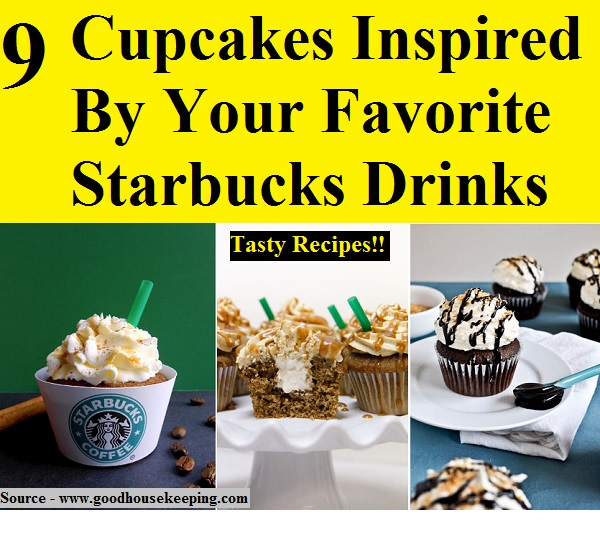 9 Cupcakes Inspired By Your Favorite Starbucks Drinks