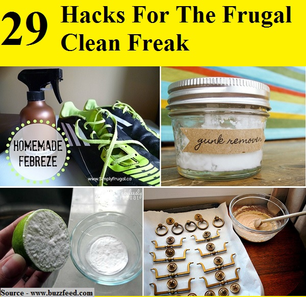 29 Hacks For The Frugal Clean Freak
