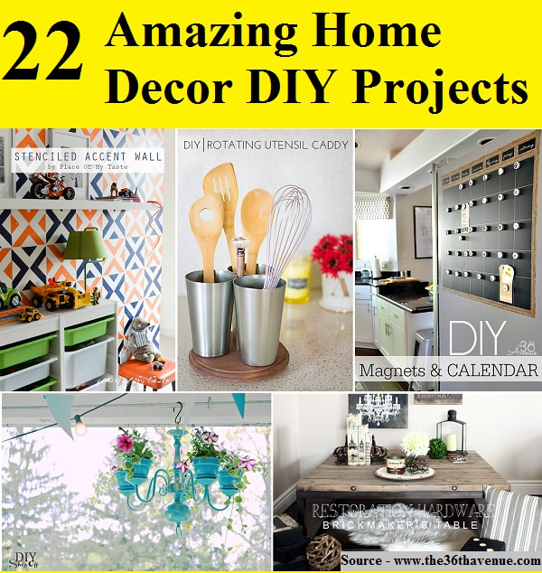 22 Amazing Home Decor Diy Projects Home And Life Tips