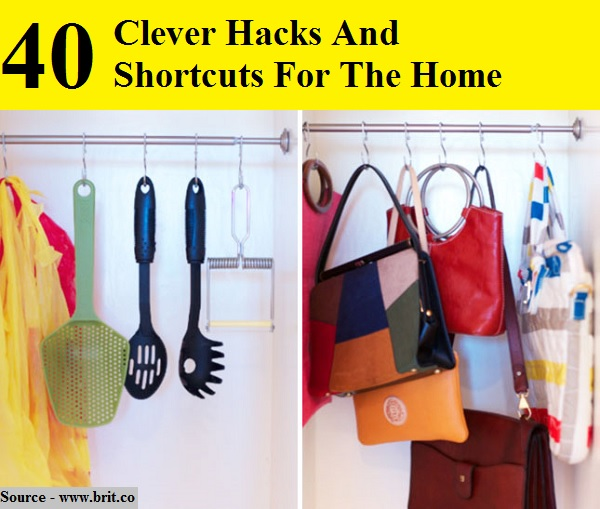 40 Clever Hacks And Shortcuts For The Home