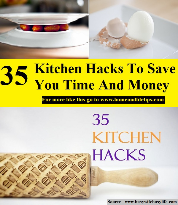 35 kitchen hacks to save you time and money home and for 9 kitchen life hacks