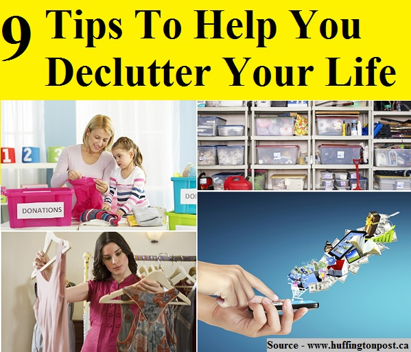 9 Tips To Help You Declutter Your Life