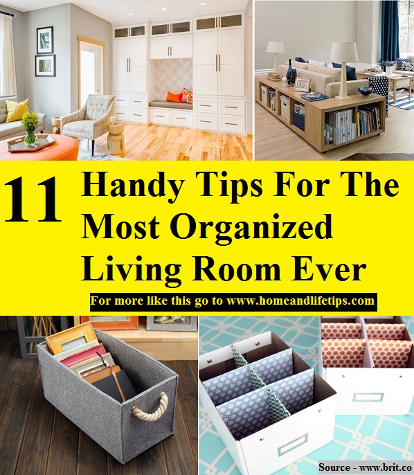 11 handy tips for the most organized living room ever for Organize small living room