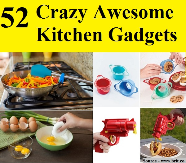 52 Crazy Awesome Kitchen Gadgets