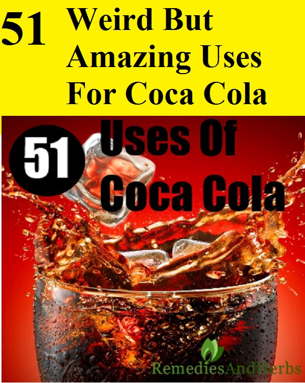 51 Weird But Amazing Uses For Coca Cola