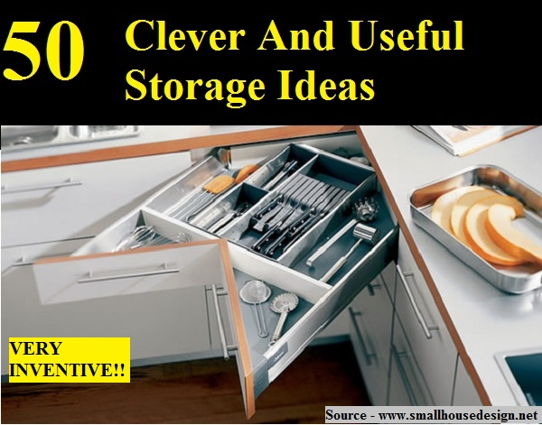 50 Clever And Useful Storage Ideas