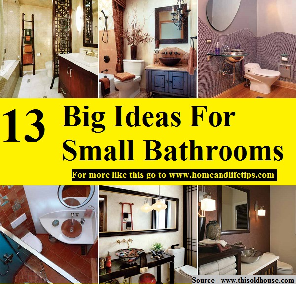 13 Big Ideas For Small Bathrooms HOME and LIFE TIPS