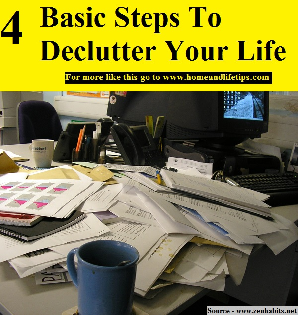 4 Basic Steps To Declutter Your Life