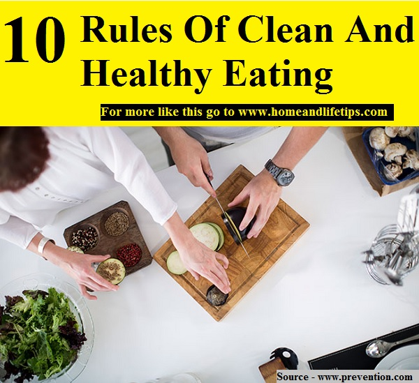 10 Rules Of Clean And Healthy Eating