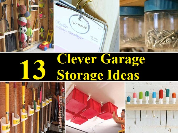 13 Clever Garage Storage Ideas