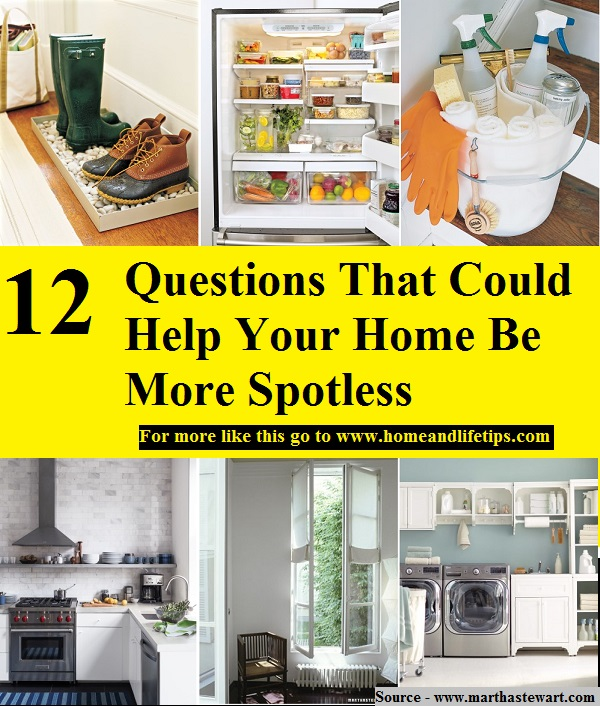 12 Questions That Could Help Your Home Be More Spotless
