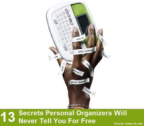 13 Secrets Personal Organizers Will Never Tell You For Free