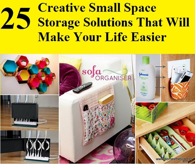 25 creative small space storage solutions that will make your life easier home and life tips - Creative storage solutions for small spaces plan ...
