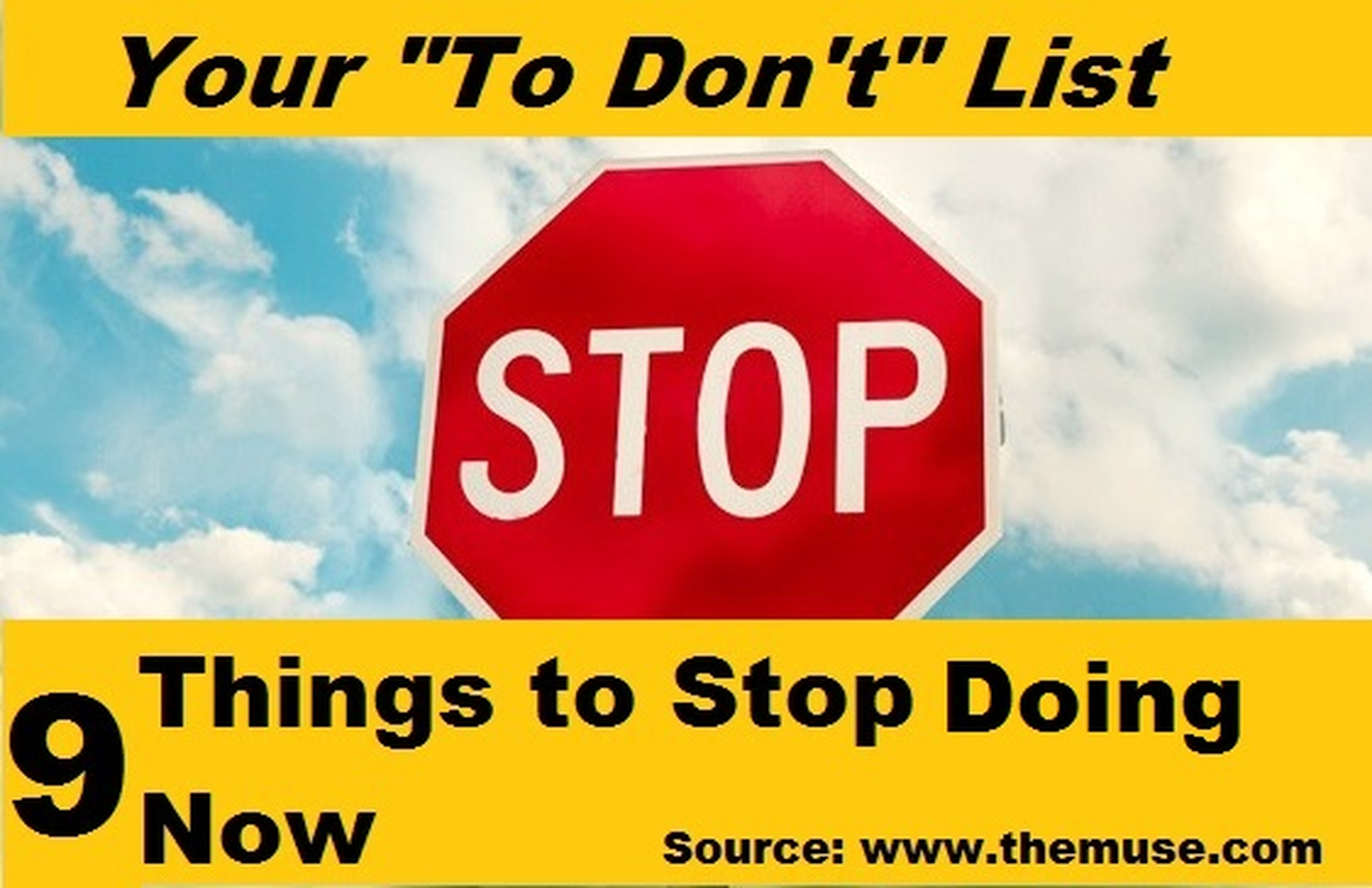 9 Things to Stop Doing Now