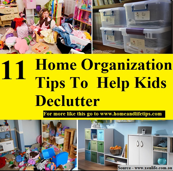 11 Home Organization Tips To  Help Kids Declutter