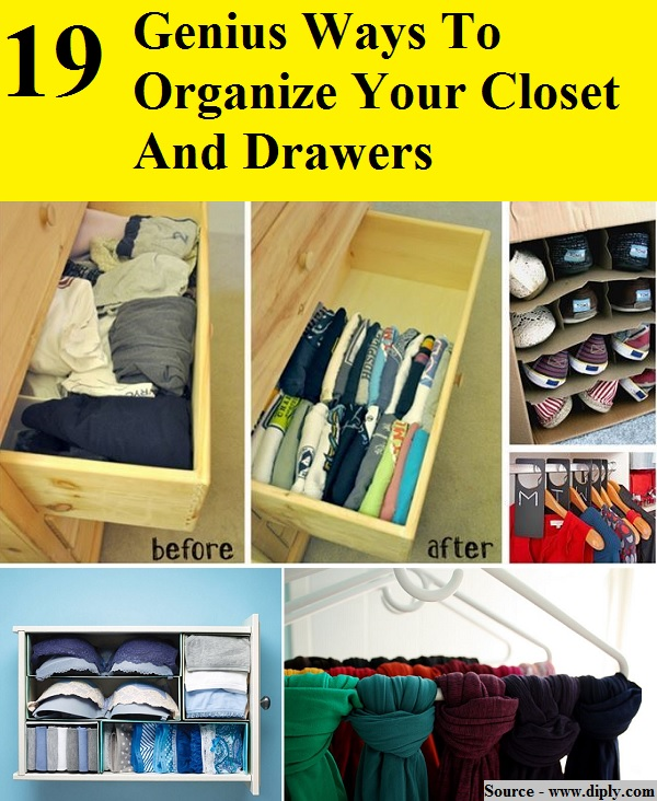19 Genius Ways To Organize Your Closet And Drawers Home