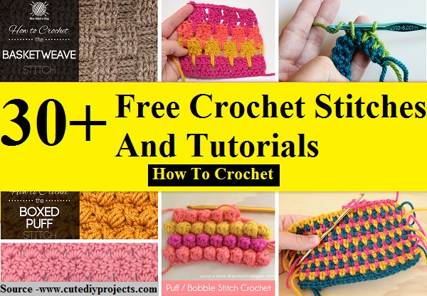 30+ Free Crochet Stitches And Tutorials - How To Crochet