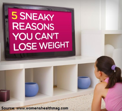5 Sneaky Reasons You Can't Lose Weight