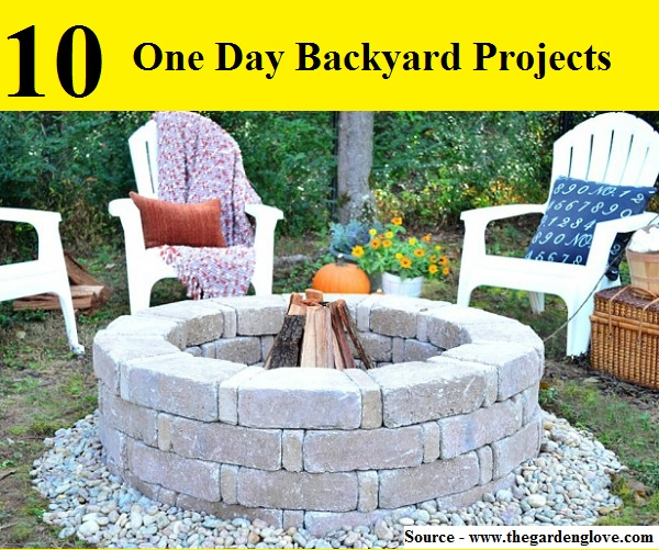 10 Amazing One Day Backyard Projects
