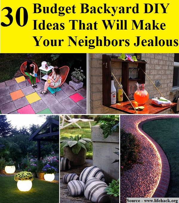 30 Small Backyard Landscaping Ideas On A Budget: 30 Budget Backyard DIY Ideas That Will Make Your Neighbors