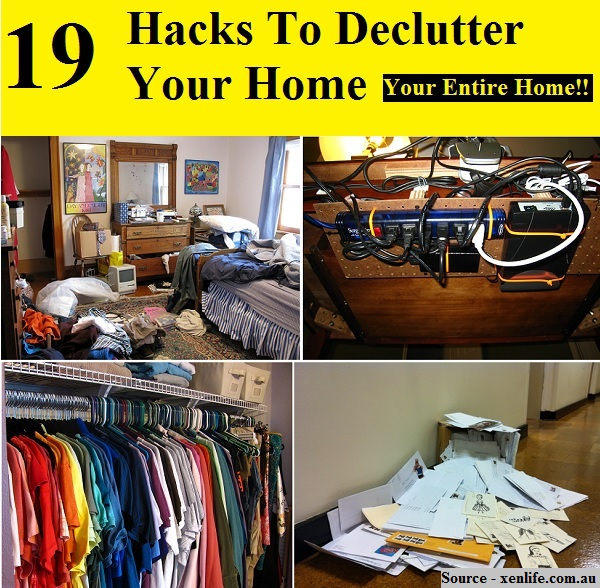 19 Hacks To Declutter Your Home