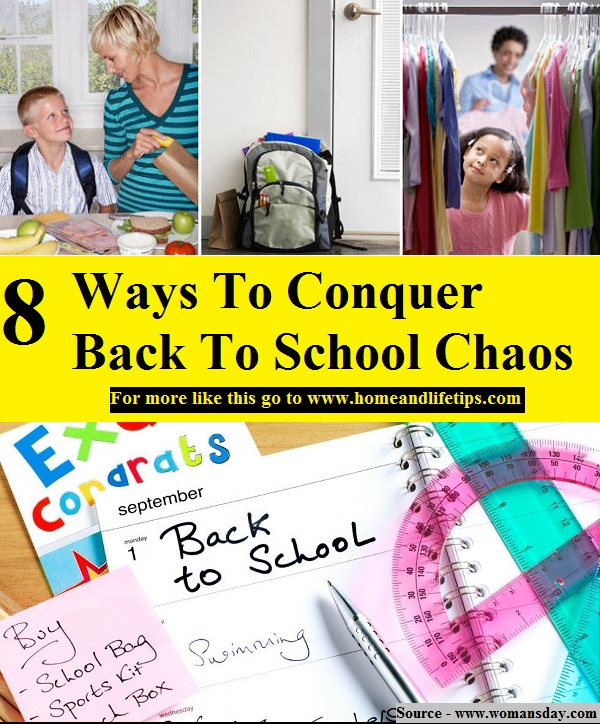 8 Ways To Conquer Back To School Chaos