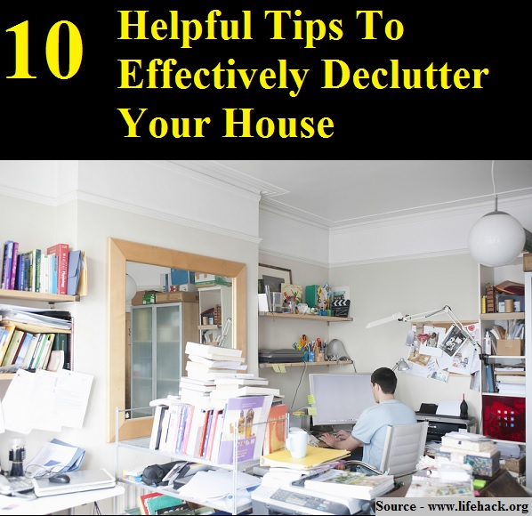 Declutter Your 10 Tips To